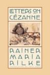 Rilke Letters to Cezane
